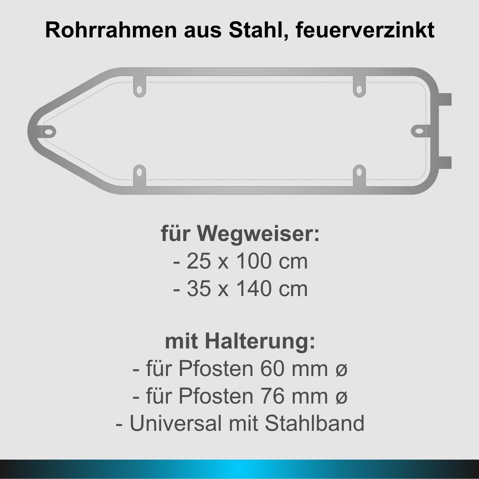 Rohrrahmen Rahmen für Wegweiser 25x100 oder 35x140 cm Stahl verzinkt ...