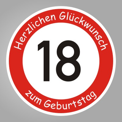 funny sign schild zum 18 geburtstag herzlichen gl ckwunsch. Black Bedroom Furniture Sets. Home Design Ideas