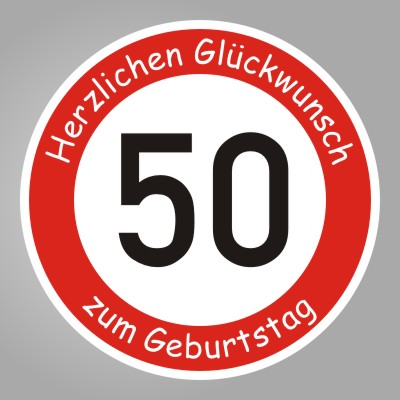 funny sign echtes verkehrsschild zum 50 geburtstag. Black Bedroom Furniture Sets. Home Design Ideas